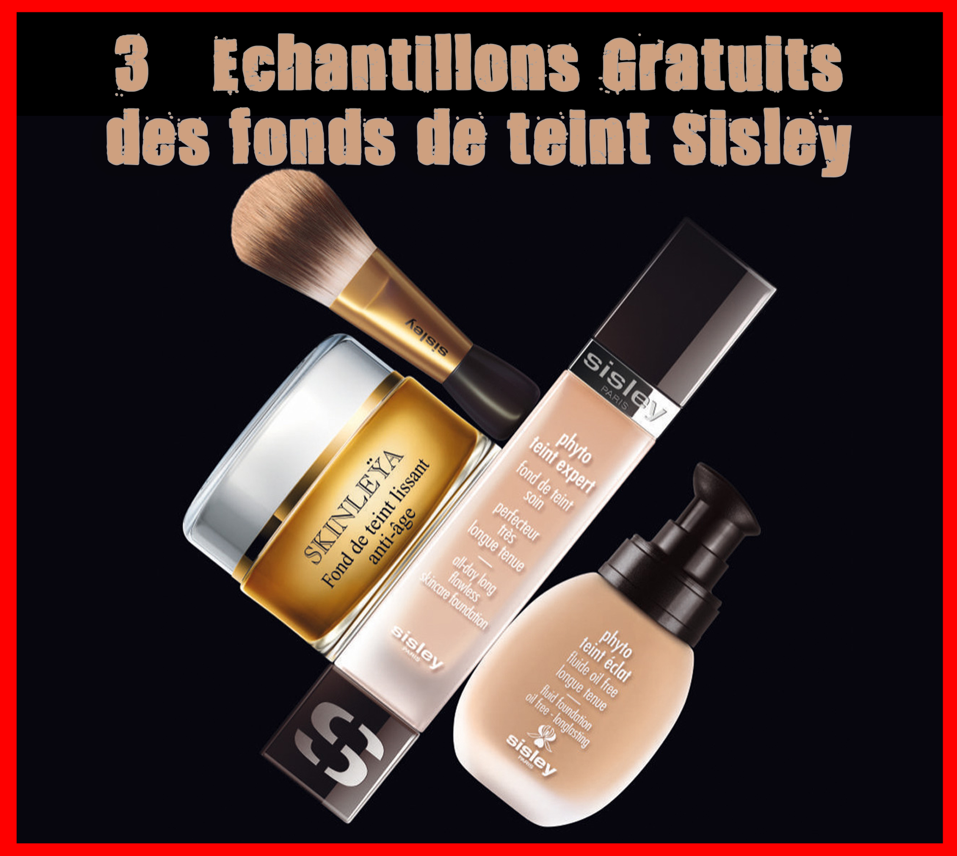 3 Échantillons Gratuits de la gamme des fonds de teint Sisley