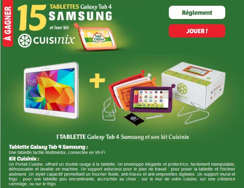 Instant Gagnant Isla Délice 15 tablettes Samsung 4 à gagner !