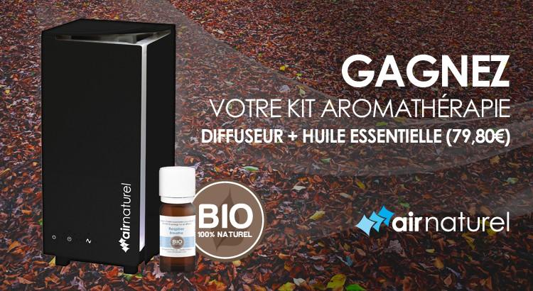 jeu concours Air Naturel 15 Kits Aromathérapie à gagner !