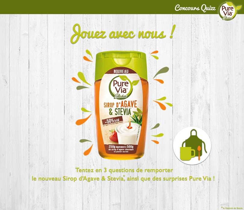 jeu concours Pure Via 30 Sirop d'Agave & Stevia à gagner