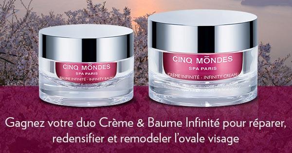 13 Duos Crème et Baume Infinité Cinq Mondes gratuit à gagner !