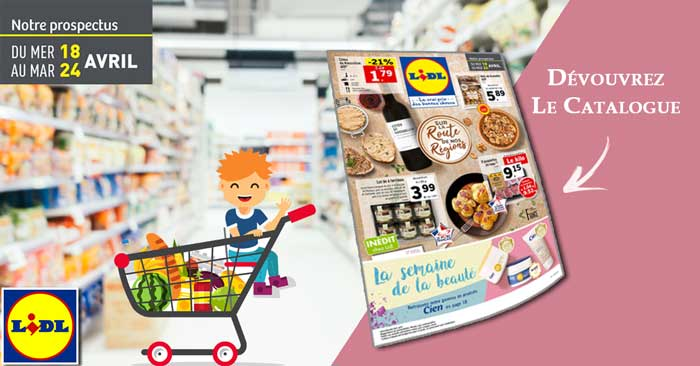 Catalogue Lidl Du 18 Au 24 Avril 2018 - Dépliant Lidl