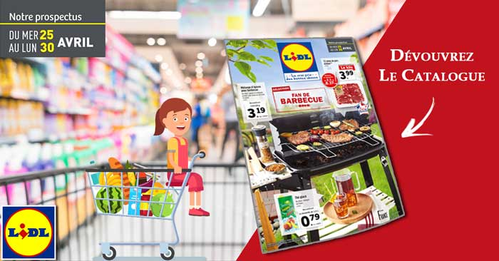 Catalogue Lidl Du 25 Au 30 Avril 2018 - Dépliant LIDL