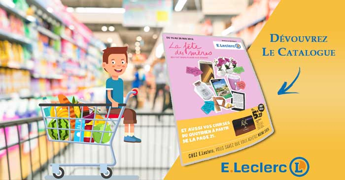 Catalogue E-Leclerc Du 15 au 26 Mai 2018 Spécial Fête des Mères
