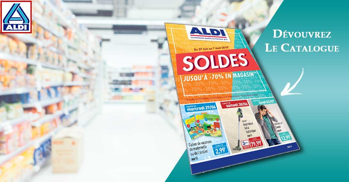 Catalogue Aldi Du 27 Juin Au 7 Août 2018 Soldes Jusqu'à -70% En Magasin