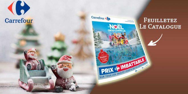Catalogue Carrefour Jouets Noël 2020