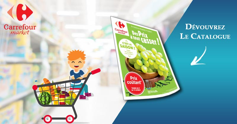 Catalogue Carrefour Market Du 09 Au 14 Octobre 2018