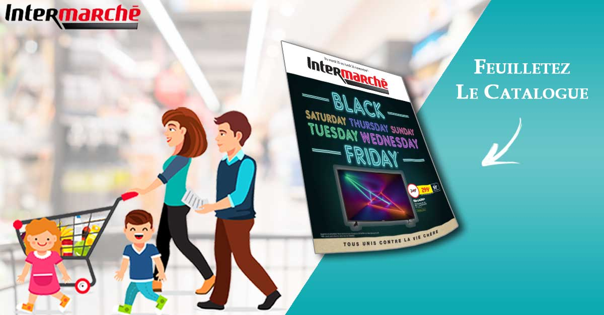 Catalogue Intermarché Black FRIDAY Du 20 Au 26 Novembre 2018