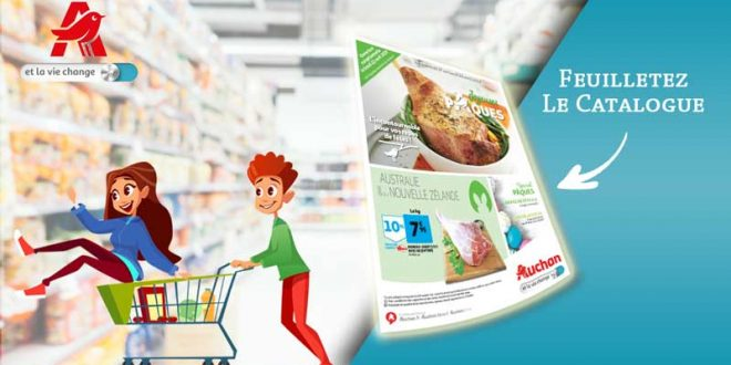 Catalogue Auchan Du 17 Au 22 Avril 2019